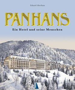 Das Panhans – Eine österreische Legende von Aberham,  Eduard