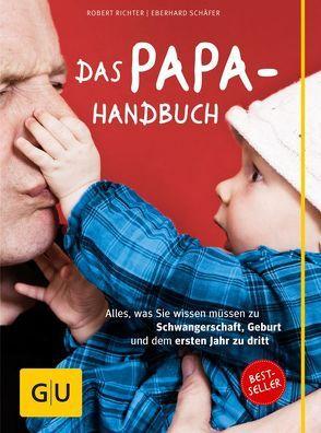 Das Papa-Handbuch von Richter,  Robert, Schäfer,  Eberhard