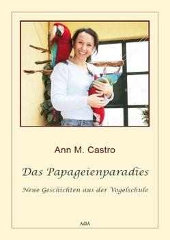 Das Papageienparadies von Castro,  Ann