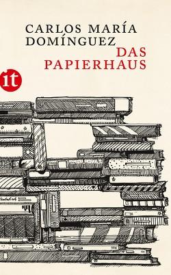 Das Papierhaus von Domínguez,  Carlos María, Jörg,  Hülsmann, Müller,  Elisabeth