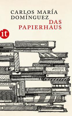 Das Papierhaus von Domínguez,  Carlos María, Müller,  Elisabeth