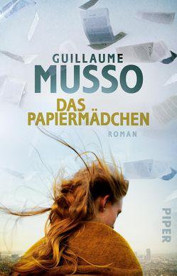 Das Papiermädchen von Hagedorn,  Eliane, Musso,  Guillaume, Runge,  Bettina