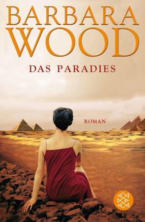 Das Paradies von Ohl,  Manfred, Sartorius,  Hans, Wood,  Barbara
