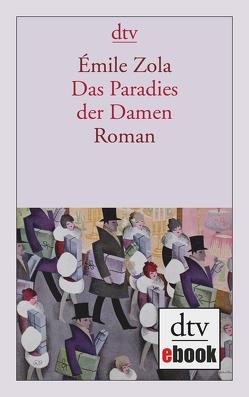 Das Paradies der Damen von Westphal,  Hilda, Zola,  Émile