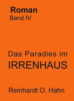 Das Paradies im Irrenhaus / Das gewöhnliche Bauwerk von Hahn,  Reinhardt
