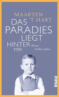 Das Paradies liegt hinter mir von Hart,  Maarten 't, Seferens,  Gregor