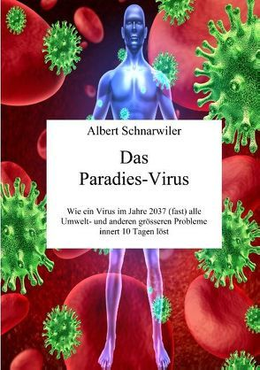 Das Paradies-Virus von Schnarwiler,  Albert