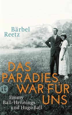 Das Paradies war für uns von Reetz,  Bärbel