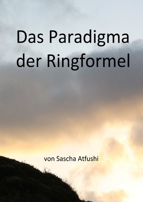 Das Paradigma der Ringformel von Atfushi,  Sascha
