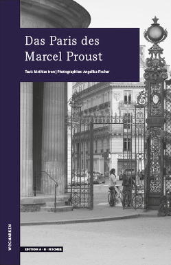 Das Paris des Marcel Proust von Fischer,  Angelika, Iven,  Mathias