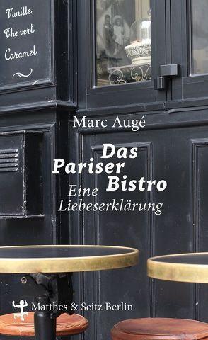 Das Pariser Bistro von Augé,  Marc, Kurz,  Felix