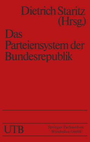 Das Parteiensystem der Bundesrepublik von Staritz,  Dietrich