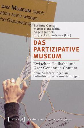 Das partizipative Museum von Gesser,  Susanne, Handschin,  Martin, Jannelli,  Angela, Lichtensteiger,  Sibylle