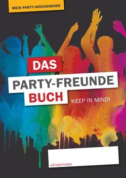 Das Party-Freunde Buch – Mein Party-Wochenende von Bender-Praß,  Ronja, Kleinbauer,  Nina
