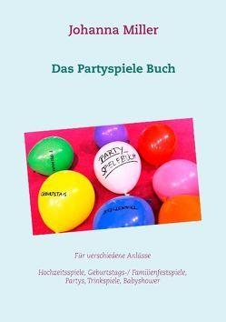 Das Partyspiele Buch von Miller,  Johanna