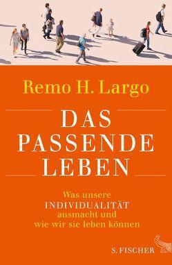 Das passende Leben von Largo,  Remo H.
