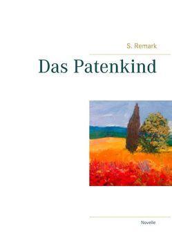 Das Patenkind von Remark,  S.