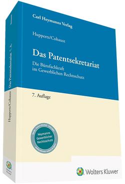Das Patentsekretariat von Cohausz,  Helge B, Huppertz,  Monika