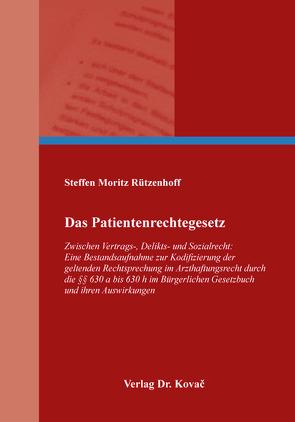 Das Patientenrechtegesetz von Rützenhoff,  Steffen Moritz