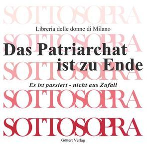 Das Patriarchat ist zu Ende /Il patriarcato è finito von Sattler,  Traudel