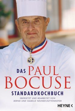 Das Paul-Bocuse-Standardkochbuch von Bocuse,  Paul