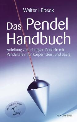 Das Pendel-Handbuch von Ehrhardt,  Peter, Lübeck,  Walter