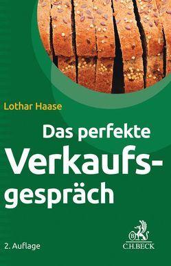 Das perfekte Verkaufsgespräch von Haase,  Lothar
