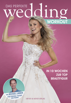 Das perfekte Wedding Workout von Limmer,  Michael