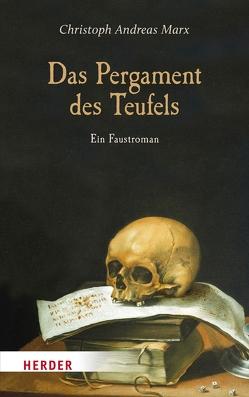 Das Pergament des Teufels von Marx,  Christoph Andreas