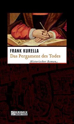 Das Pergament des Todes von Kurella,  Frank