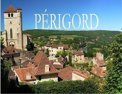 Das Périgord – Ein Bildband von Werner,  Thomas
