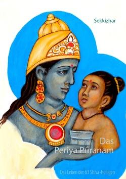 Das Periya Puranam von Sekkizhar,  Saint