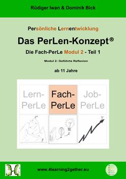 Das PerLen-Konzept® – Fach-PerLe Modul 2 von Bick,  Dominik, Rüdiger,  Iwan