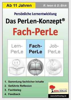 Das PerLen-Konzept – Fach-PerLe von Bick,  Dominik, Iwan,  Rüdiger