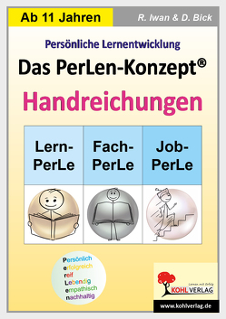 Das PerLen-Konzept – Handreichungen von Bick,  Dominik, Iwan,  Rüdiger