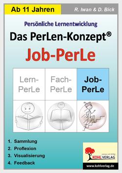 Das PerLen-Konzept – Job-PerLe von Bick,  Dominik, Iwan,  Rüdiger