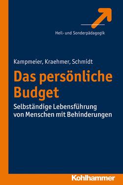 Das Persönliche Budget von Kampmeier,  Anke, Kraehmer,  Stefanie, Schmidt,  Stefan
