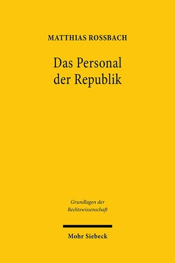 Das Personal der Republik von Roßbach,  Matthias
