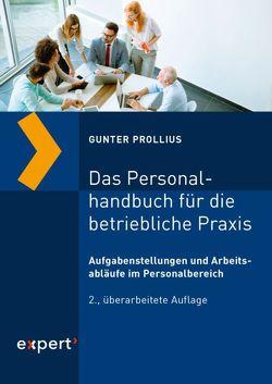 Das Personalhandbuch für die betriebliche Praxis von Prollius,  Gunter