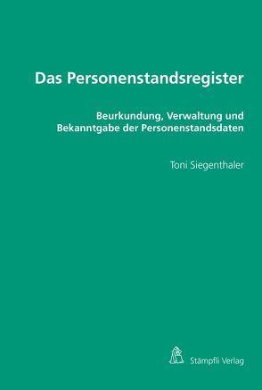 Das Personenstandsregister von Siegenthaler,  Toni