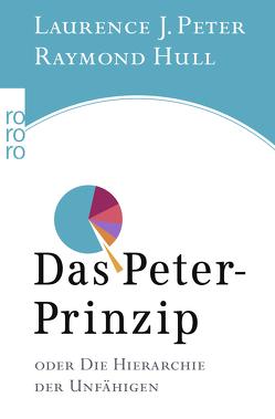 Das Peter-Prinzip von Hull,  Raymond, Jungblut,  Michael, Peter,  Laurence J.