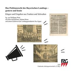 Das Petitionsrecht des Bayerischen Landtags – gestern und heute von Wüst,  Wolfgang