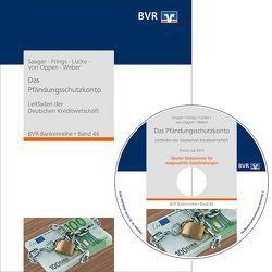 Das Pfändungsschutzkonto von BVR - Bundesverband der Deutschen Volksbanken und Raiffeisenbanken, Frings,  Hartmut, Lücke,  Frank, Oppen,  Andreas von, Saager,  Stefan, Weber,  Ahrend