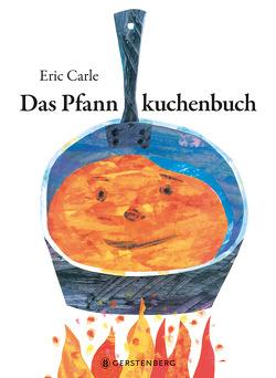 Das Pfannkuchenbuch von Carle,  Eric, Heidemann,  Heide