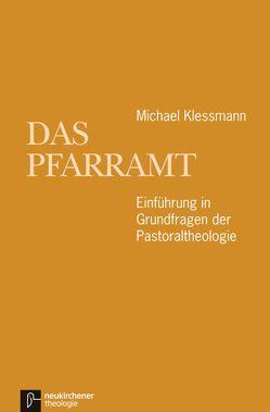 Das Pfarramt von Klessmann,  Michael