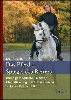 Das Pferd als Spiegel des Reiters von Gal,  Edward, Lenz,  Brigitte