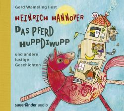 Das Pferd Huppdiwupp und andere lustige Geschichten von Gilles,  Anja Clarissa, Hannover,  Heinrich, Wameling,  Gerd