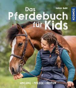 Das Pferdebuch für Kids von Bude,  Sarah