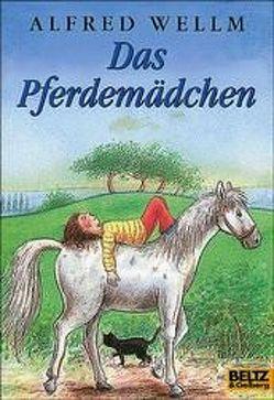 Das Pferdemädchen von Döring,  Hans G, Wellm,  Alfred