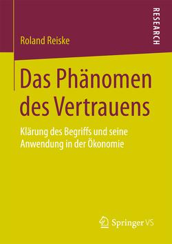 Das Phänomen des Vertrauens von Reiske,  Roland